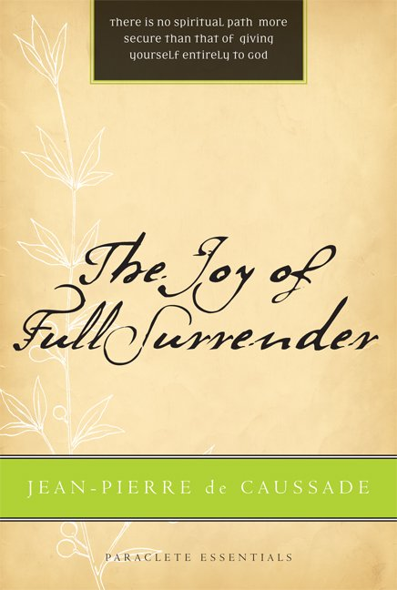 Joy of Full Surrender Paraclete Essentials