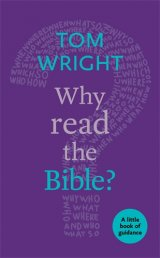 Why Read the Bible? A little book of guidance