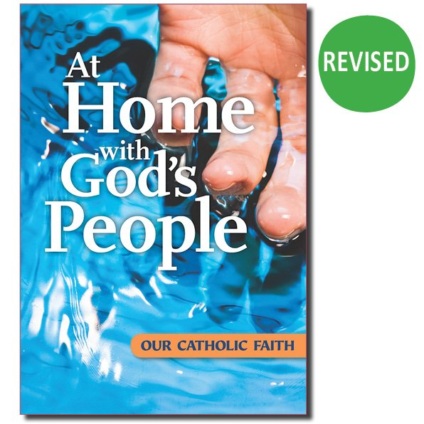 At Home With Gods People: Our Catholic Faith  Participant's Book RCIA Revised Edition