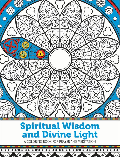 Spiritual Wisdom and Divine Light: A Coloring Book for Prayer and Meditation