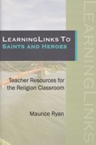 LearningLinks to Saints and Heroes