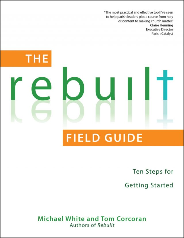 Rebuilt Field Guide: Ten Steps for Getting Started