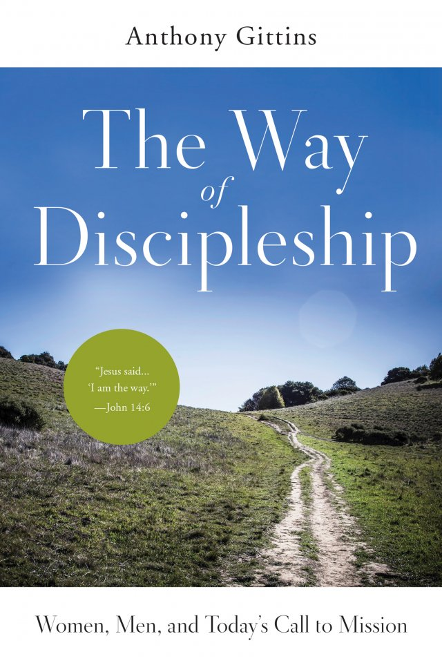 Way of Discipleship: Women, Men, and Today's Call to Mission