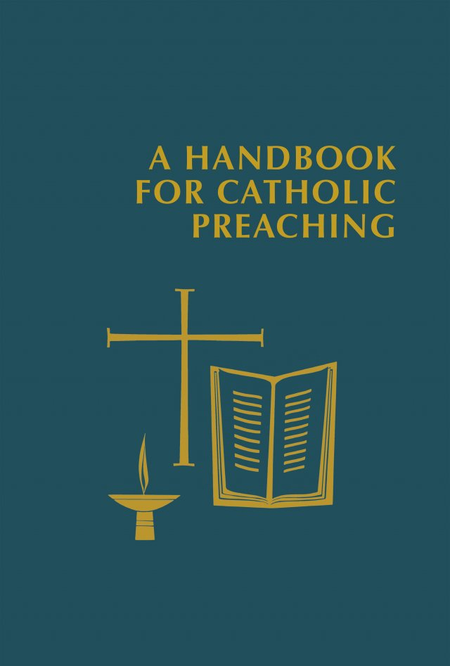 A Handbook for Catholic Preaching