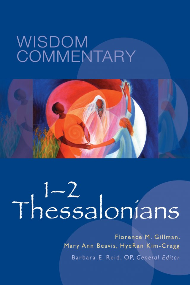 1-2 Thessalonians: Wisdom Commentary Series