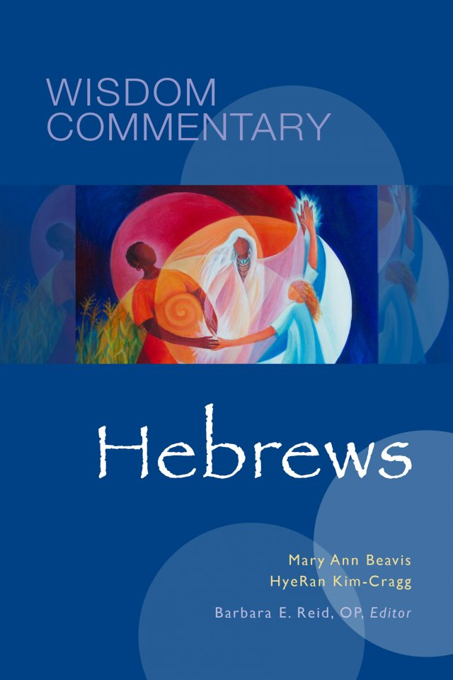 Hebrews  Wisdom Commentary Series