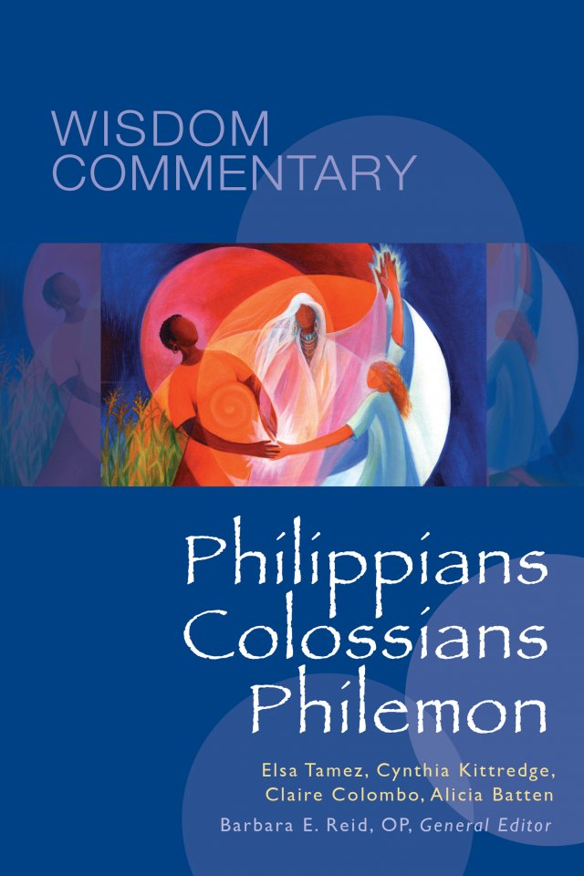 Philippians, Colossians, Philemon Wisdom Commentary Series