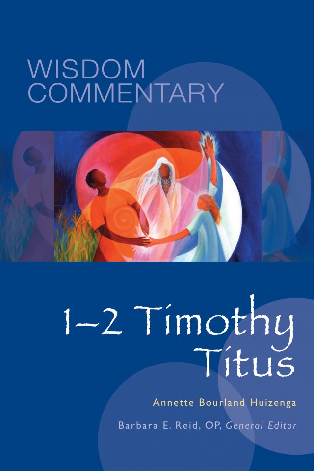 1–2 Timothy, Titus Wisdom Commentary Series