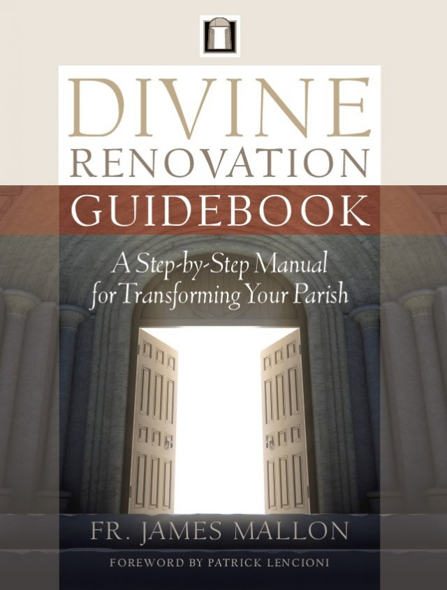 Divine Renovation Guidebook: A Step-by-Step Manual for Transforming Your Parish