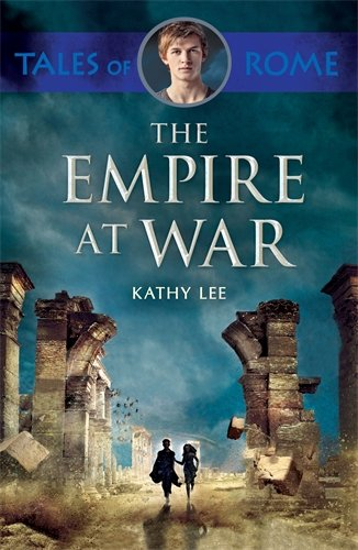 Empire at War Tales of Rome Book 4
