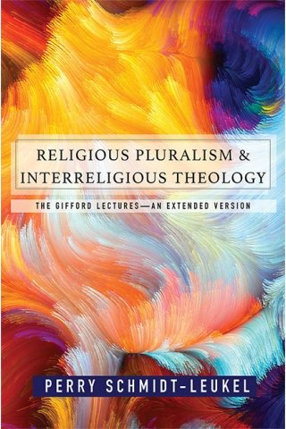 Religious Pluralism and Interreligious Theology: 
