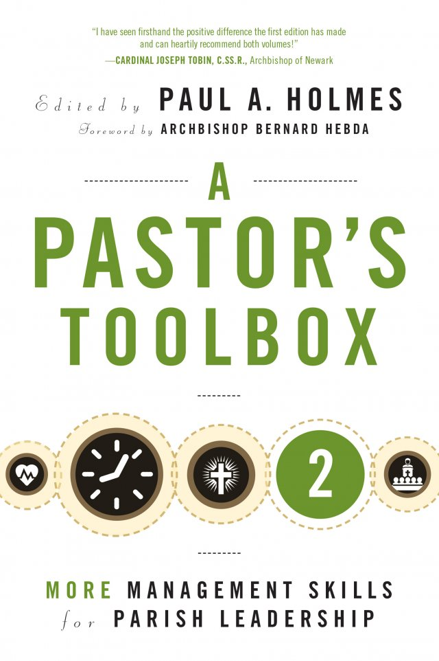 Pastor's Toolbox 2: More Management Skills for Parish Leadership