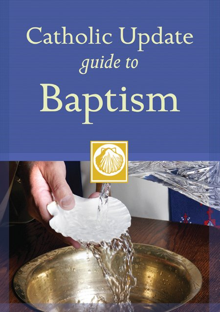 Catholic Update Guide to Baptism