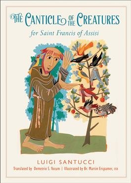 Canticle of the Creatures for Saint Francis of Assisi