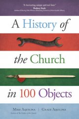History of the Church in 100 Objects