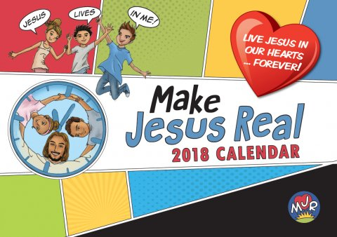 Make Jesus Real MJR Calendar 2018