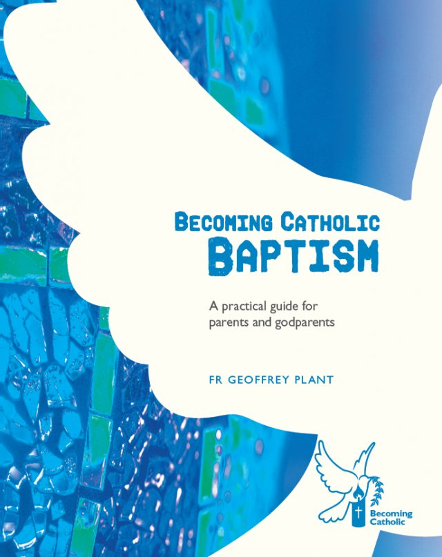 Becoming Catholic Baptism revised edition