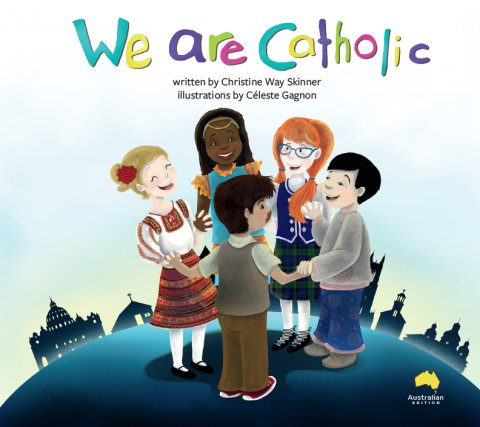 We Are Catholic