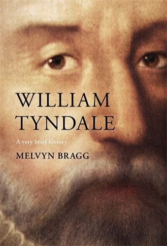 William Tyndale: A very brief history (hardcover)