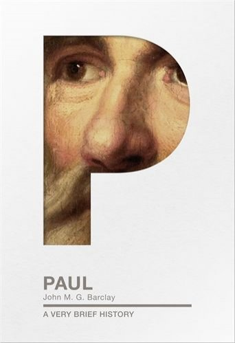 Paul: A Very Brief History