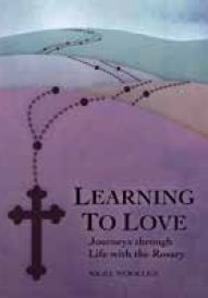 Learning to love: Journeys through life with the Rosary