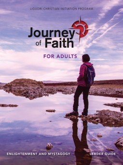 Journey of Faith for Adults: Enlightenment and Mystagogy Leader Guide New Revised Edition