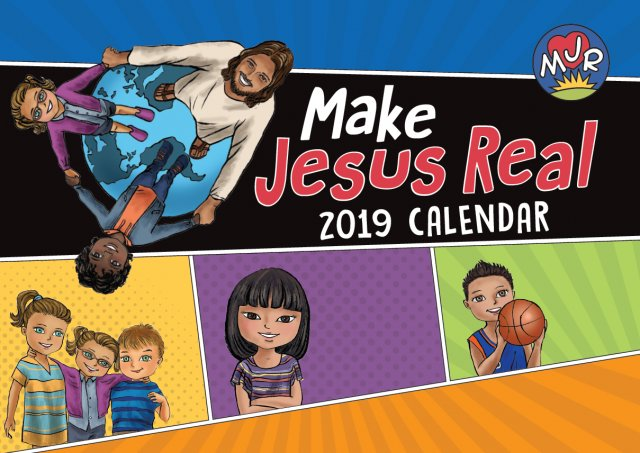 Make Jesus Real MJR Calendar 2019