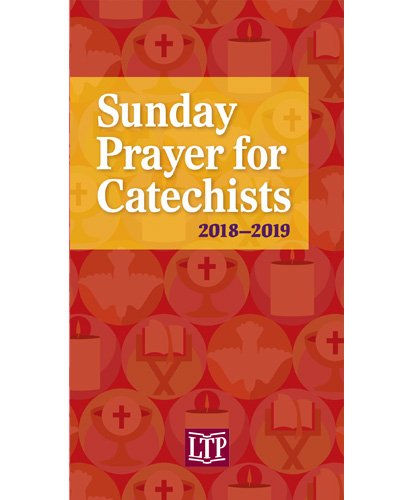 Sunday Prayer for Catechists 2018 - 2019