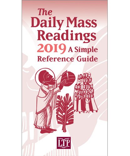 Daily Mass Readings 2019 : A Simple Reference Guide