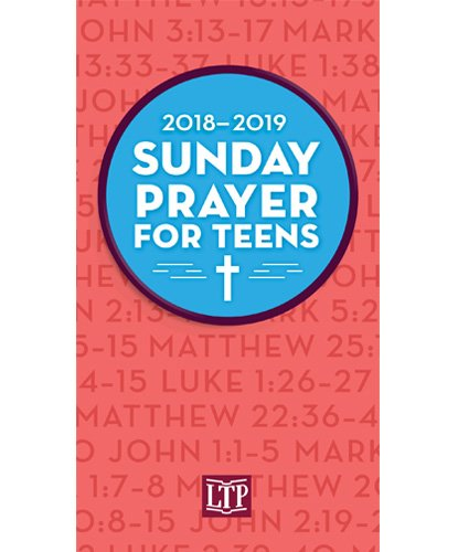 Sunday Prayer for Teens 2018 - 2019