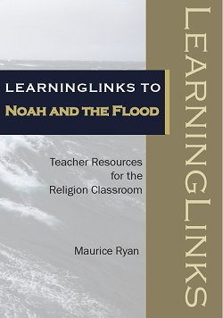 LearningLinks to Noah and the Flood