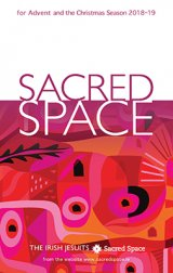 *Sacred Space for Advent and Christmas Season 2018 - 2019