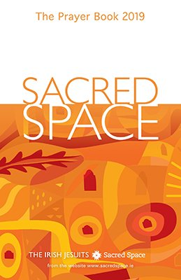 *Sacred Space the Prayer Book 2019